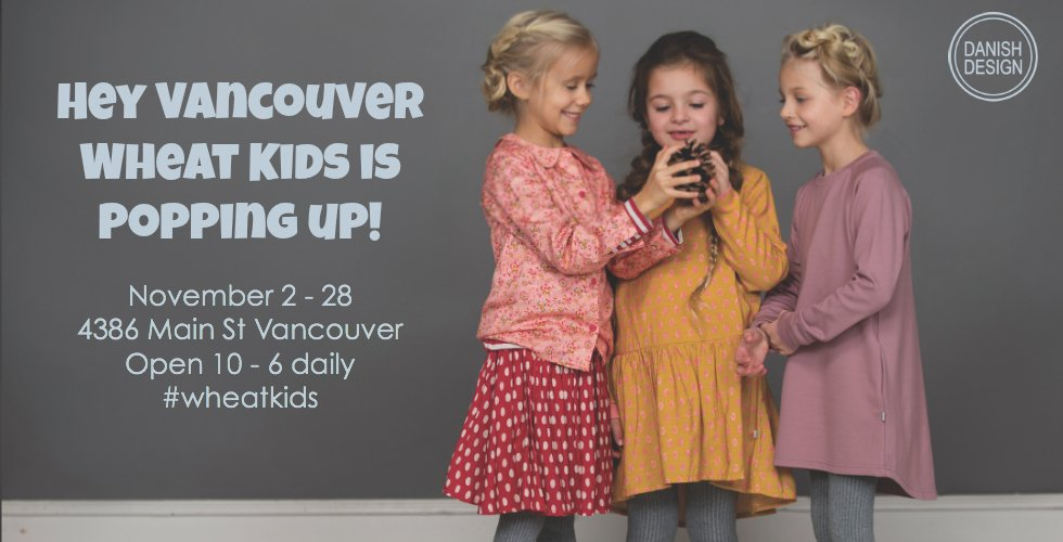 Wheat Kids Is Coming Back To Vancouver With A Pop-Up Shop