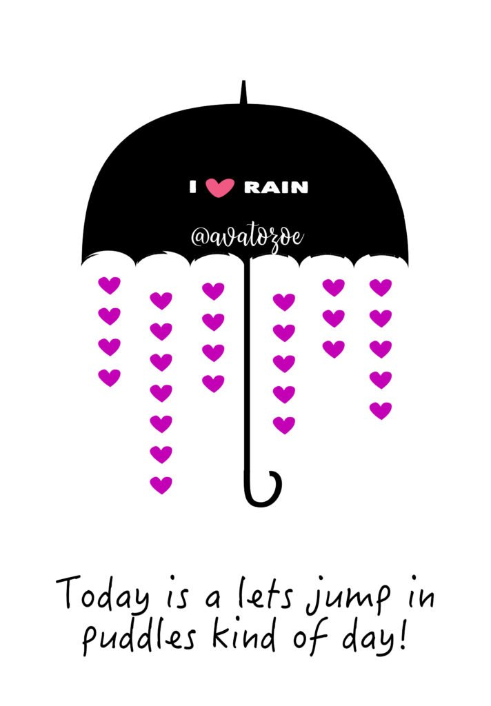 Today Is A Lets Jump In A Puddle Kind Of Day With Printable Download! 5