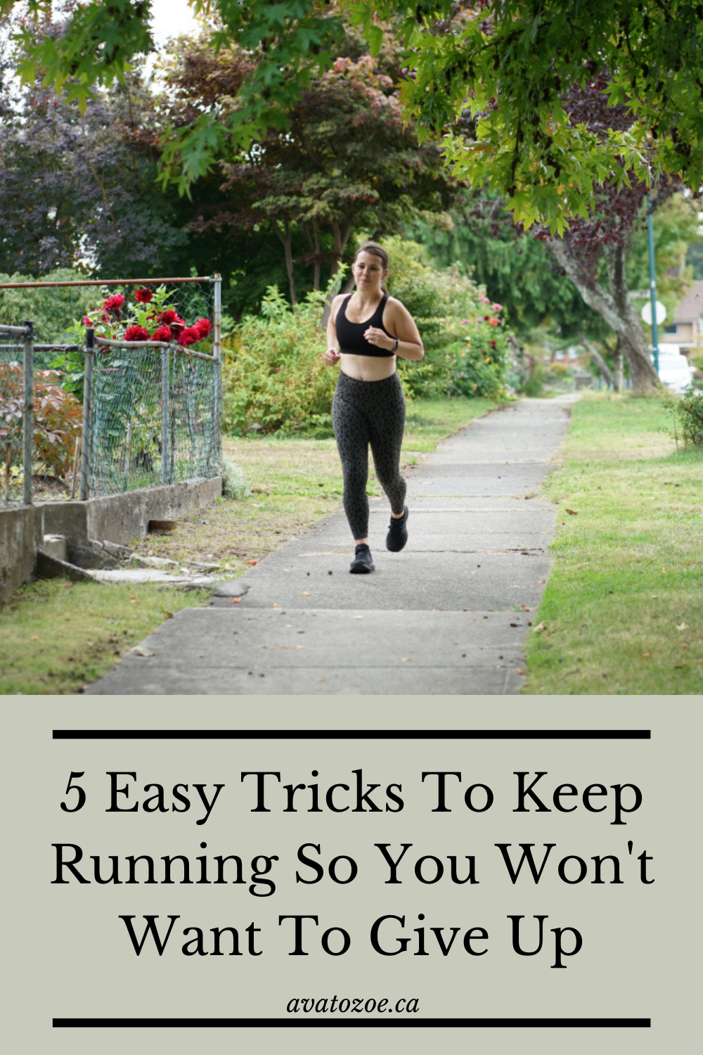 5 Easy Tricks To Keep Running So You Won't Want To Give Up
